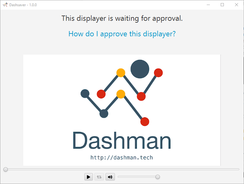 Dashman - screensaver waiting for approval