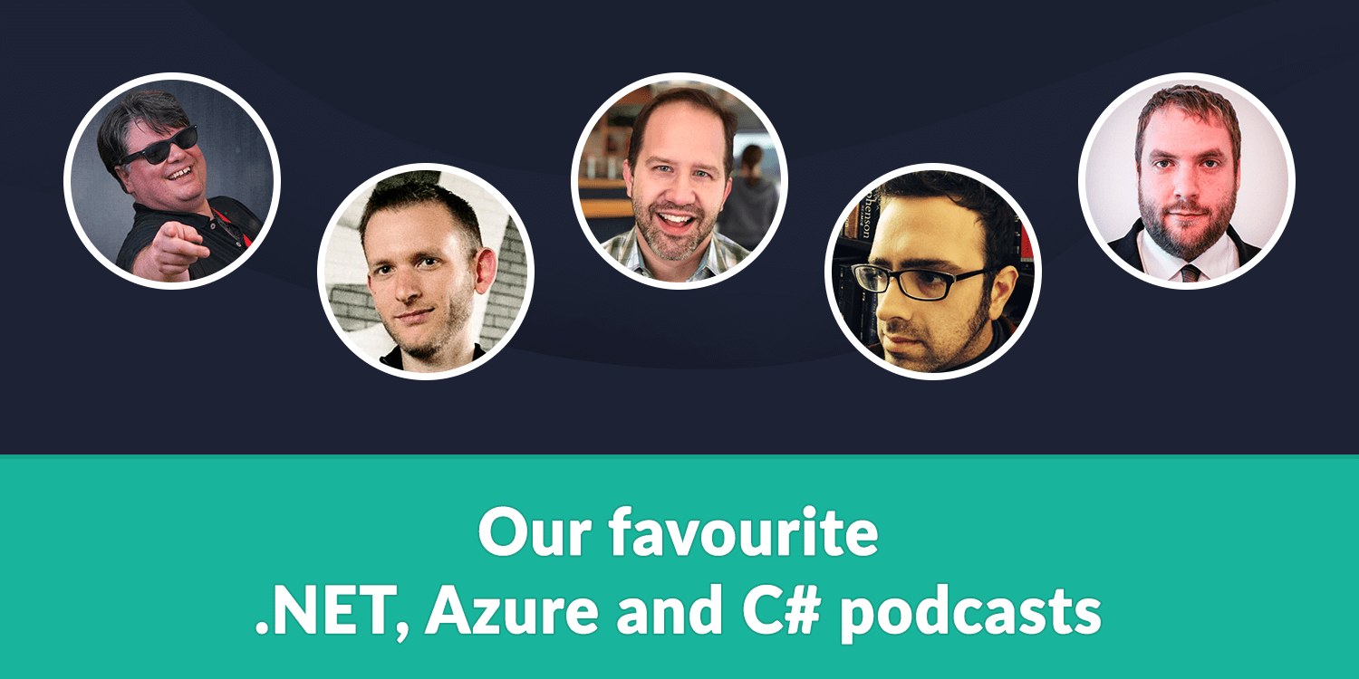 Our favourite .NET, Azure and C# podcasts