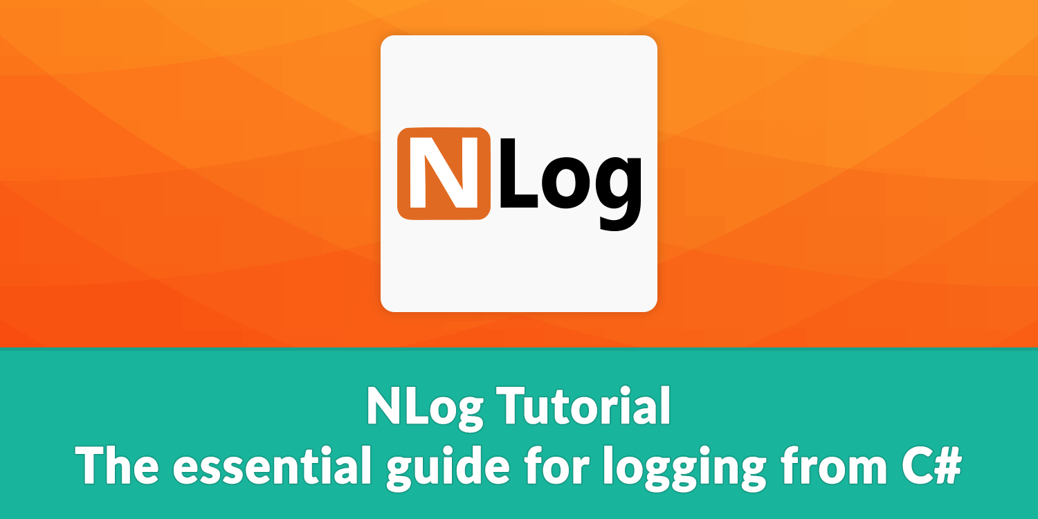 The essential guide for logging from C#