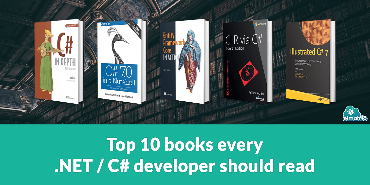Top 10 books every .NET/C# developer should read