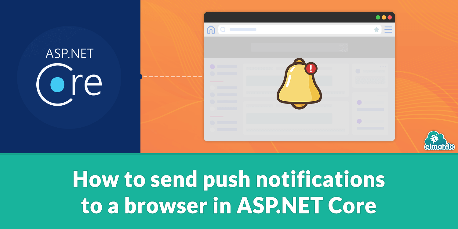 How to send push notifications to a browser in ASP.NET Core
