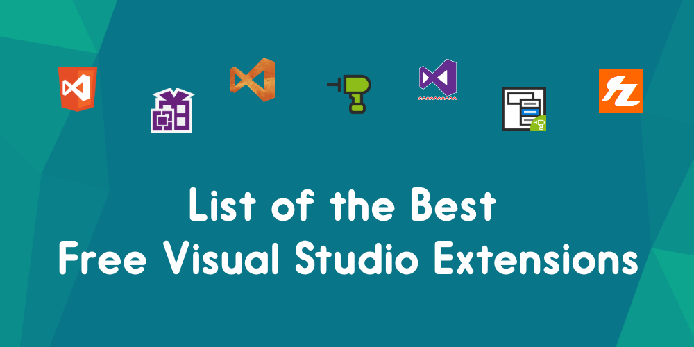 List of the Best Free Visual Studio Extensions | elmah io